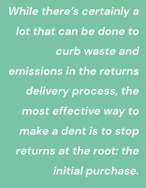 Curb waste and emissions in the return process