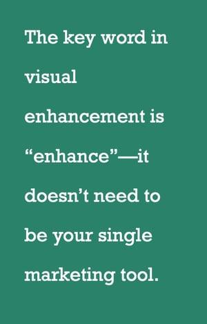 enhacing your visuals