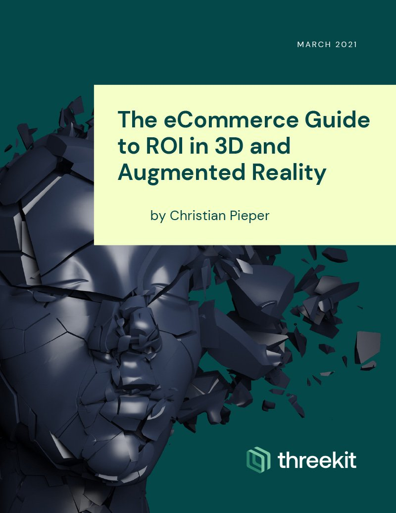 The eCommerce Guide to ROI in 3D and Augmented Reality