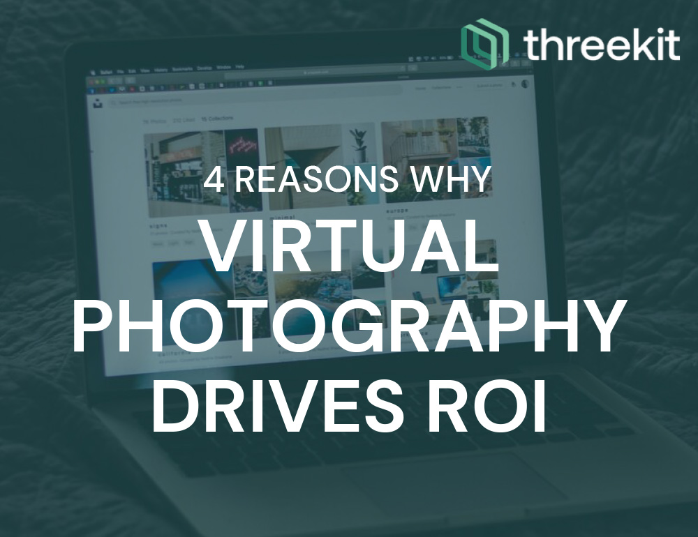 4 Reasons Why Virtual Photography Drives ROI